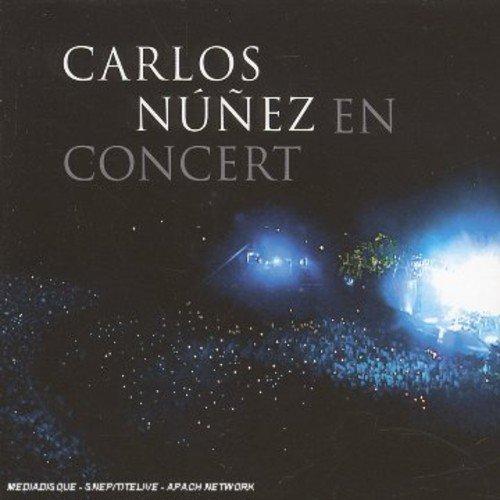 Carlos Nunez - Carlos Nunez En Concert By Carlos Nunez
