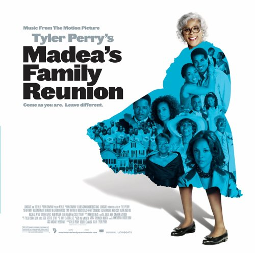 Soundtrack - Tyler Perry's Madea's Family Reunion By Soundtrack