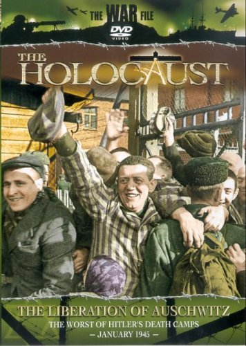 The Holocaust - The Holocaust: The Liberation Of Auschwitz
