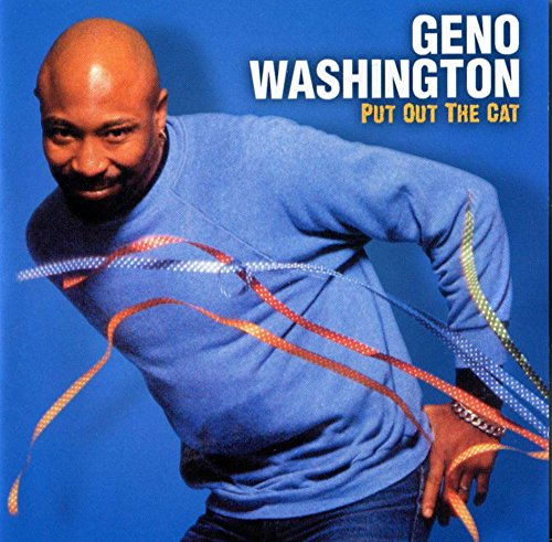 Geno Washington - Put Out The Cat By Geno Washington