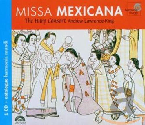 Harp Consort - Missa Mexicana