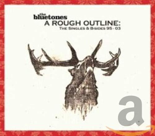 The Bluetones - A Rough Outline: The Singles & B-Sides 1995-2003 By The Bluetones