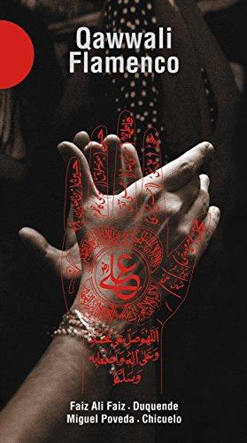 Faiz, Faiz Ali - Qawwali-Flamenco: Live/+DVD