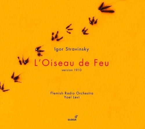 Flemish Radio Orchestra; Yoel Levi - Igor Stravinsky - L'Oiseau de Feu/Chant du Rossignol By Flemish Radio Orchestra Yoel Levi
