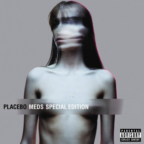 Placebo - Meds By Placebo