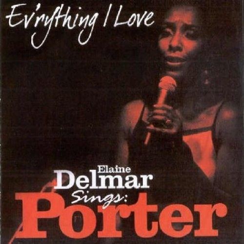 Elaine Delmar - Ev'rything I Love By Elaine Delmar