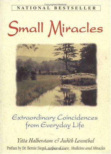 Small Miracles of Love & Friendship By Yitta Halberstam
