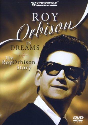 Roy Orbison - Roy Orbison: In Dreams - The Roy Orbison Story