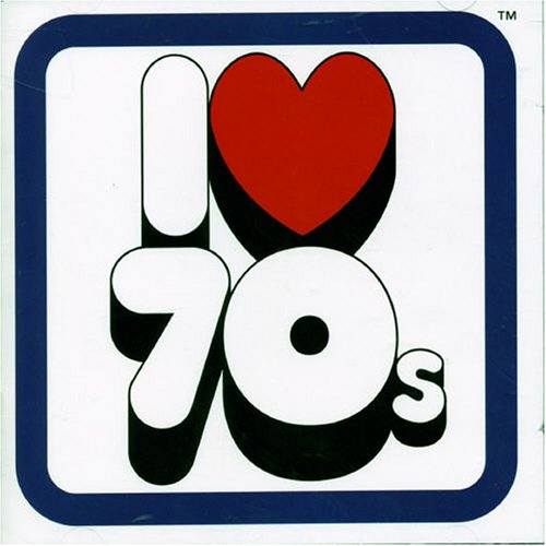 Various Artists - I Love 70s