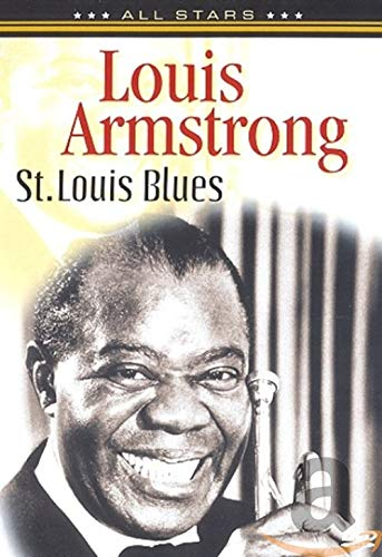 Armstrong, Louis - Louis Armstrong: St. Louis Blues
