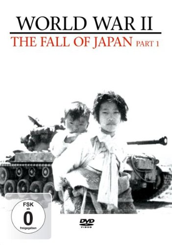 World War II - World War II - the Fall of Japan: Part 1