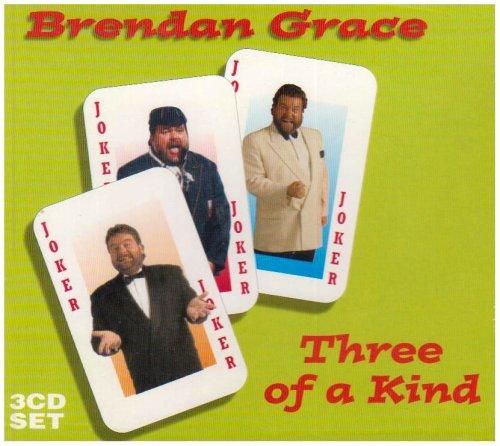 Brendan Grace - Three Of A Kind By Brendan Grace