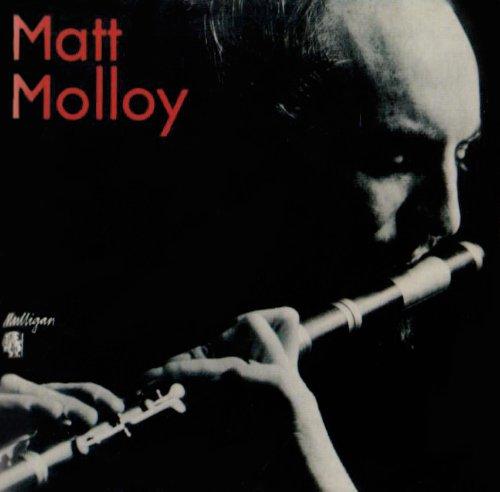 Matt Molloy - Matt Molloy By Matt Molloy