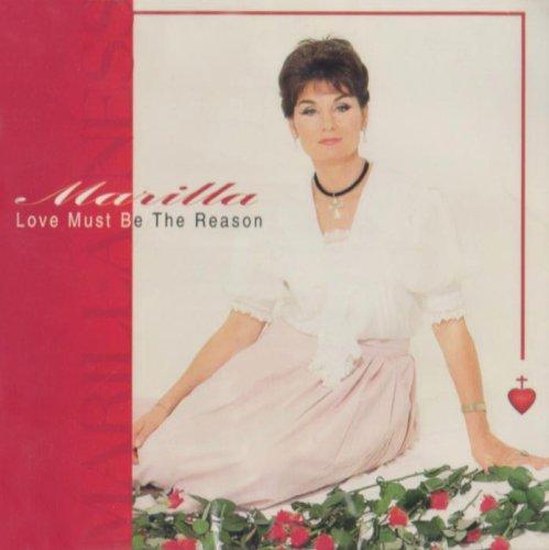 Marilla Ness - Love Must Be the Reason By Marilla Ness