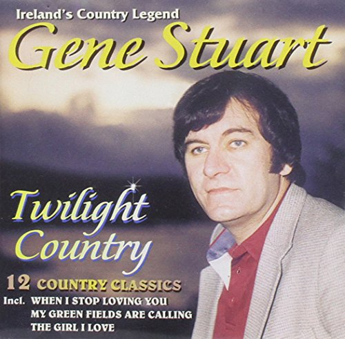 Gene Stuart - Twilight Country By Gene Stuart