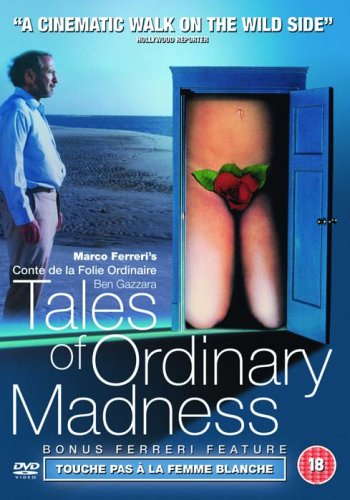 Tales-of-Ordinary-Madness-DVD-1981-bonus-Ferreri-feature-To-CD-WCVG