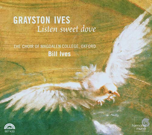 Grayston Ives - Ives, G - Listen Sweet Dove By Grayston Ives