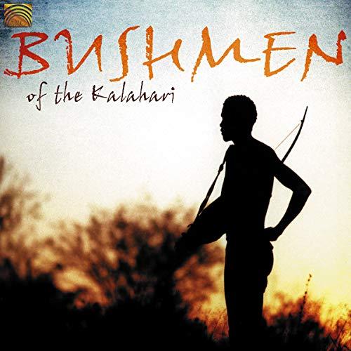 Various Artists - Bushmen Of The Kalahari