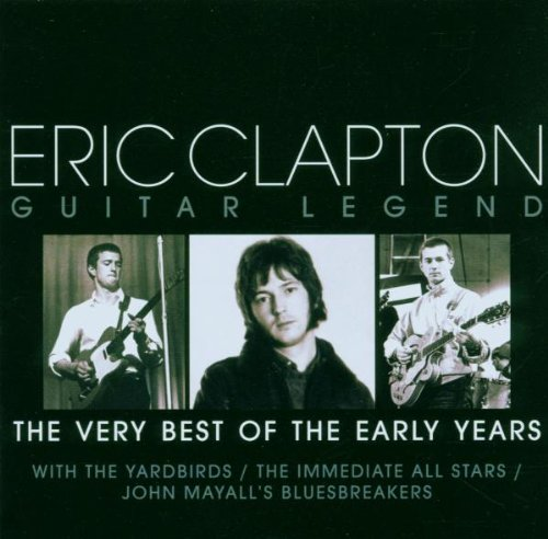 Clapton, Eric - Guitar Legend - the Very Best of the Early Years