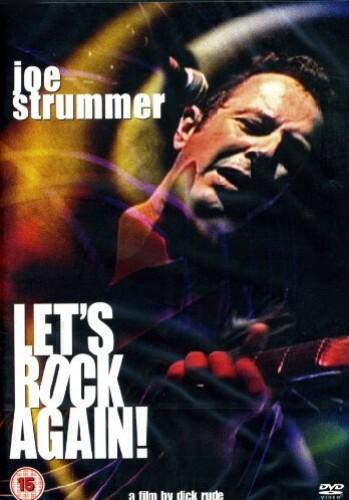 Joe Strummer: Let's Rock Again!