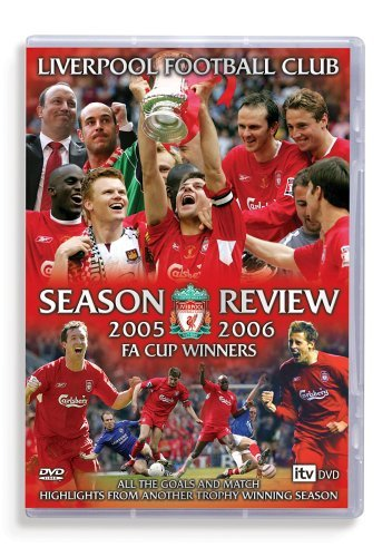 Liverpool FC: End Of Season Review 2005/2006