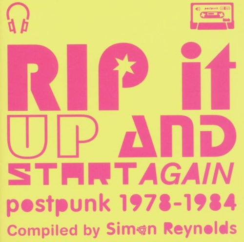Various Artists - Rip It Up And Start Again (Compiled By Simon Reynolds) By Various Artists
