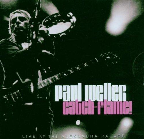 Paul Weller - Catch -  Flame