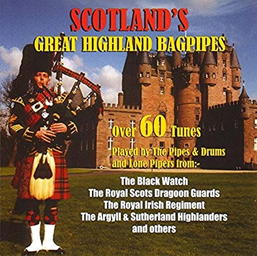 Scotland's Great Highland Bagpipes By Various Artists