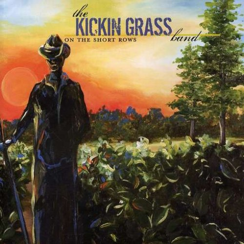 Kickin Grass - On the Short Rows