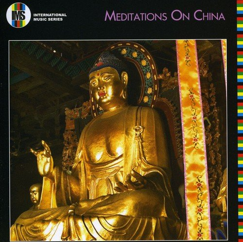 Various Artists - Meditations On China By Various Artists