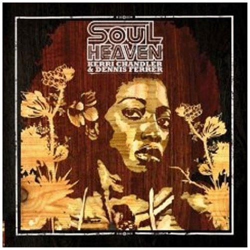 Various Artists - Soul Heaven: Mixed By Kerri Chandler & Dennis Ferrer By Various Artists