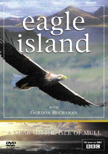 Eagle Island - A Year On The Isle Of Mull