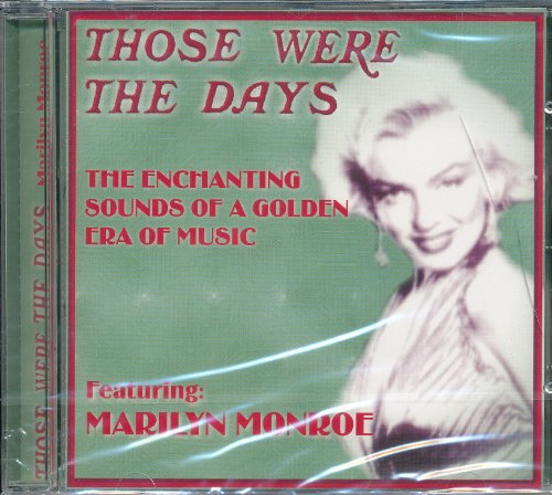 Monroe, Marilyn - Those Were The Days