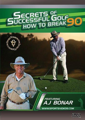 Secrets of Successful Golf - Secrets Of Successful Golf - How To Break 90