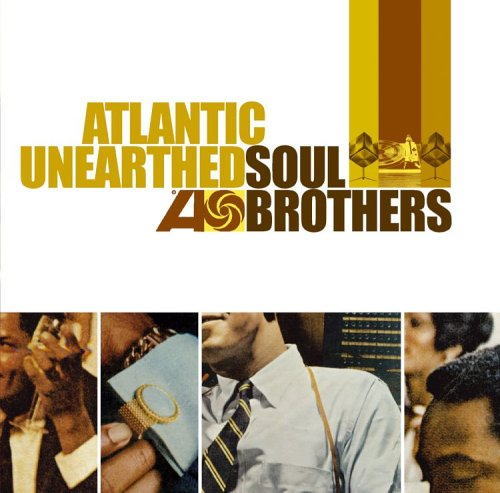Various - Atlantic Unearthed - Soul Brothers By Various