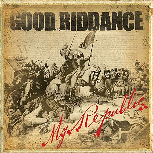 Good Riddance - My Republic By Good Riddance