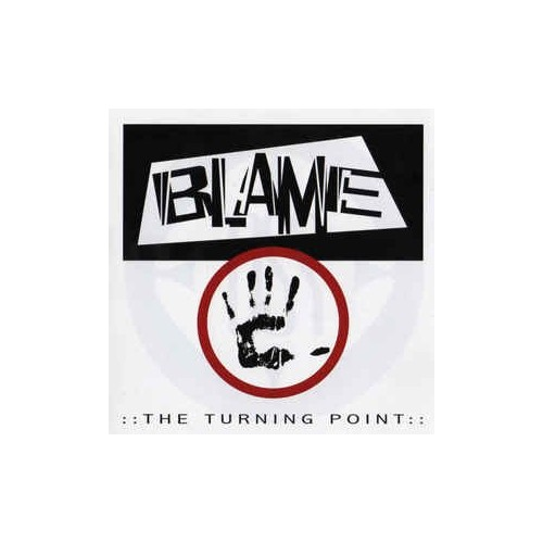 Blame - The Turning Point By Blame