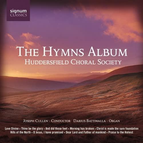 Huddersfield Choral Society - The Hymns Album By Huddersfield Choral Society