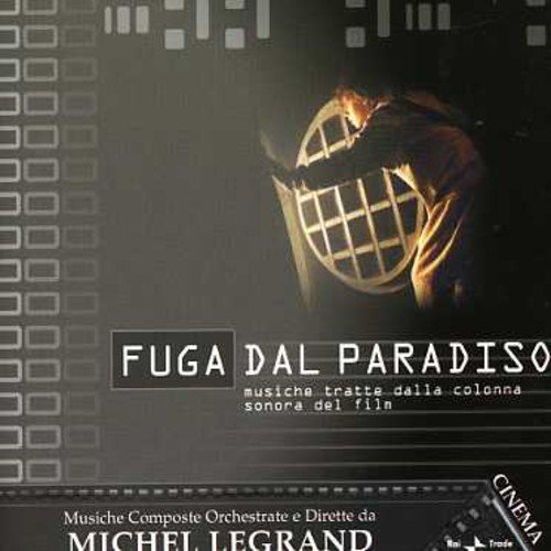 Michel Legrand - Fuga Dal Paradiso