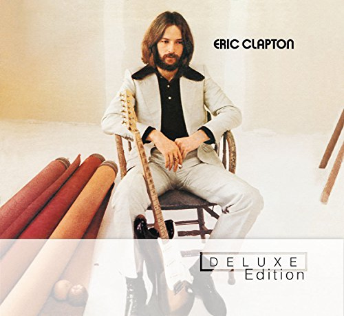 Eric Clapton - Eric Clapton By Eric Clapton