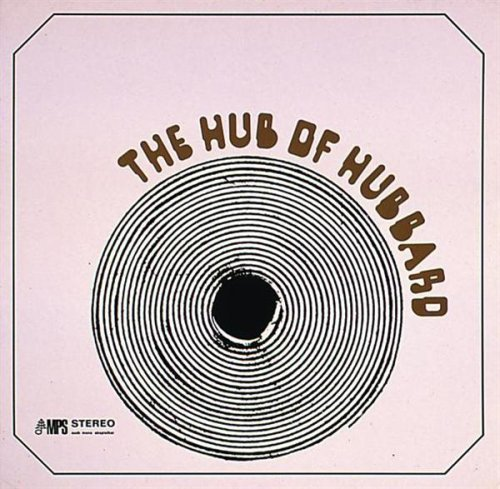 Freddie Hubbard, Richard Davis, Eddie Daniels, Roland Hanna, Louis Hayes - The Hub Of Hubbard (UK Im