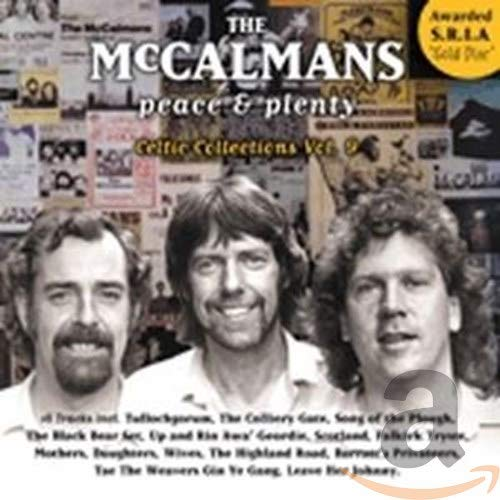 The McCalmans - Peace & Plenty: Celtic Collection Volume 9 By The McCalmans