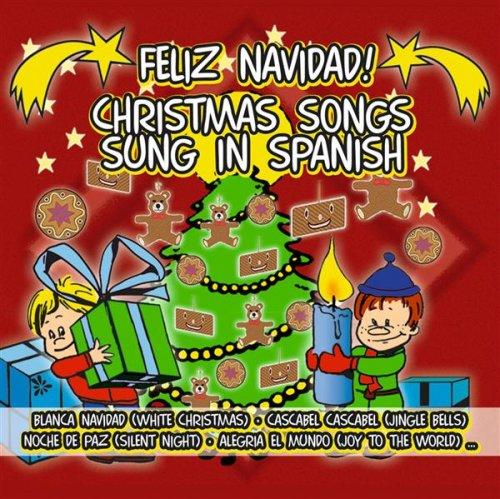 Various Artists - Feliz Navidad Christmas Songs Sung In Spanish