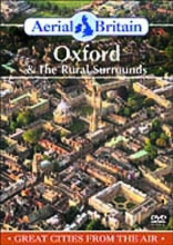 Aerial Britain - Aerial Britain - Oxford And The Rural Surrounds