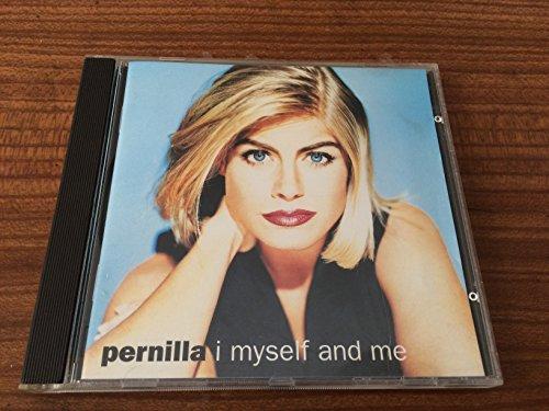 Pernilla - I Myself & Me