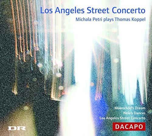 Thomas Koppel - Los Angeles Street Concerto (Holten, Copenhagen Po)