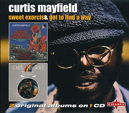 Sweet Exorcist / Got To Find A Way By Curtis Mayfield