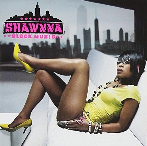 Shawnna - Block Music By Shawnna