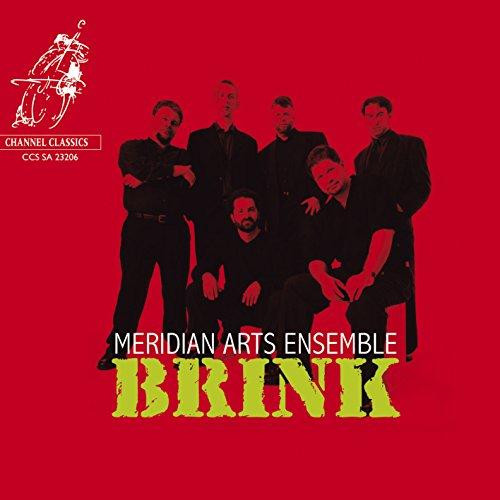 Meridian Arts Ensemble - Brink By Meridian Arts Ensemble