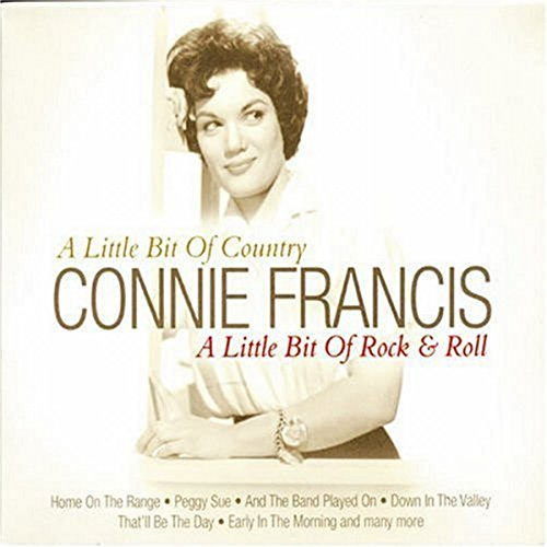 Francis, Connie - A Little Bit of Country a Little Bit of Rock and Roll